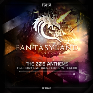MARKOVE & TREACHERY - Fantasyland: The 2016 Anthems