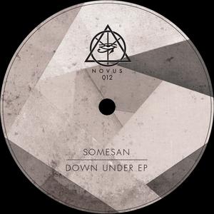 SOMESAN - Down Under EP