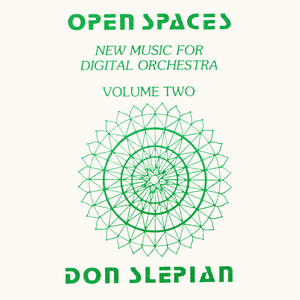 DON SLEPIAN - Open Spaces