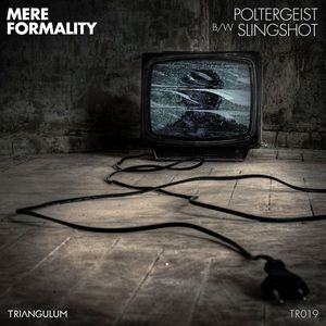 MERE FORMALITY - Poltergeist