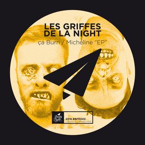 LES GRIFFES DE LA NIGHT - Ca Burn EP