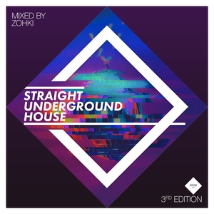 ZOHKI/VARIOUS - Straight Underground House Edition 3 (unmixed tracks)