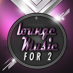 VARIOUS - Lounge Music For Two