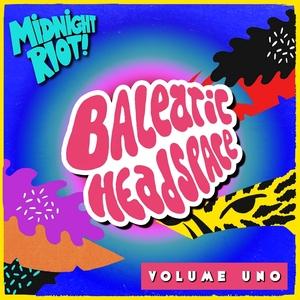 VARIOUS - Balearic Headspace Vol 1