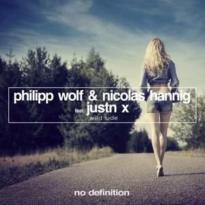 PHILIPP WOLF & NICOLAS HANNIG feat JUSTN X - Wild Side EP