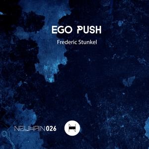 FREDERIC STUNKEL - Ego Push