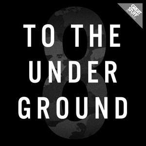VARIOUS - To The Underground Vol 8
