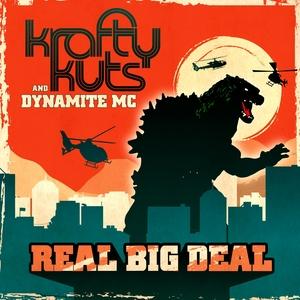 KRAFTY KUTS/DYNAMITE MC - Real Big Deal