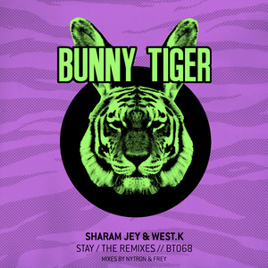 SHARAM JEY & WEST K - Stay / The Remixes