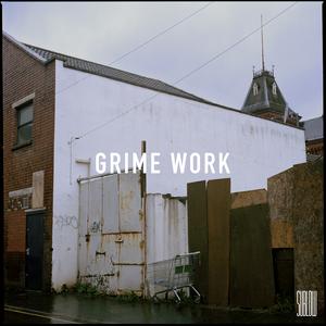 VARIOUS - Grime Work