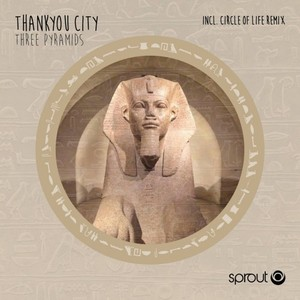 THANKYOU CITY - Three Pyramids