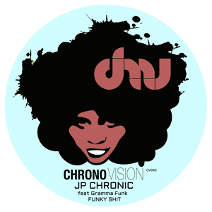 JP CHRONIC feat GRAMMA FUNK - Funky Shit