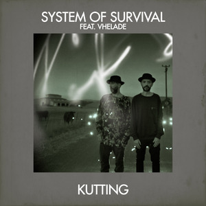 SYSTEM OF SURVIVAL feat VHELADE - Kutting