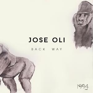 JOSE OLI - Back  Way