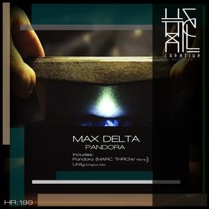 MAX DELTA - Pandora