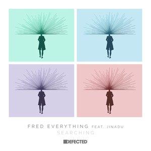 FRED EVERYTHING feat JINADU - Searching (feat. Jinadu)