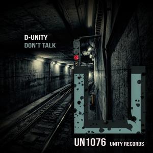 D-UNITY - Don't Talk