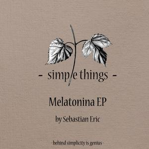 SEBASTIAN ERIC - Melatonina EP
