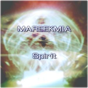 MAREEKMIA - Spirit