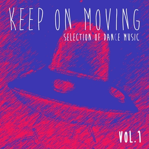 VARIOUS - Keep On Moving Collection Vol 1 - Selection Of Dance Music