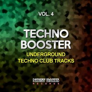 VARIOUS - Techno Booster Vol 4 (Underground Techno Club Tracks)