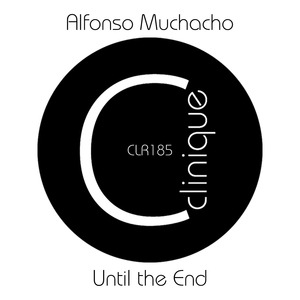 ALFONSO MUCHACHO - Until The End