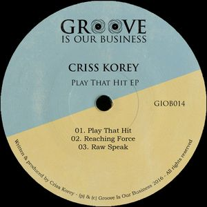 CRISS KOREY - Play That Hit