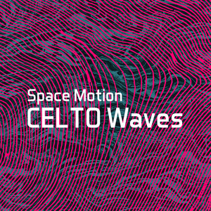 SPACE MOTION - CELTO Waves