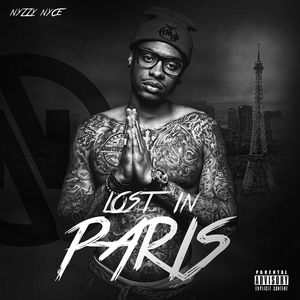 NYZZY NYCE - Lost In Paris
