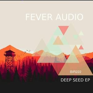 FEVER AUDIO - Deep Seed EP