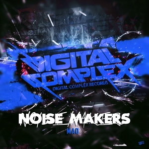 NOISEMAKERS - Mad