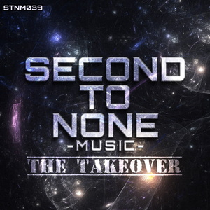 VARIOUS - Second To None Music (The Takeover)