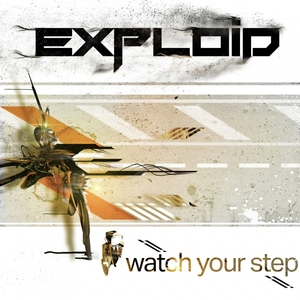 EXPLOID - Watch Your Step