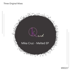 MIKA CRUZ - Melted