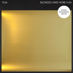TIGA - Blondes Have More Fun