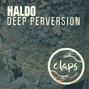 HALDO - Deep Perversion
