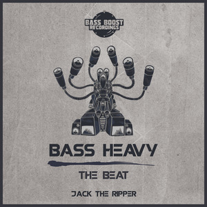 JACK THE RIPPER - Bass Heavy/The Beat