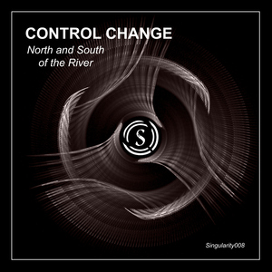 CONTROL CHANGE - North & South Of The River
