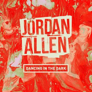 JORDAN ALLEN - Dancing In The Dark