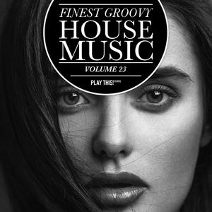 VARIOUS - Finest Groovy House Music Vol 23