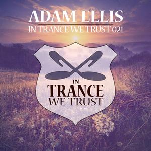 VARIOUS/ADAM ELLIS - In Trance We Trust 021