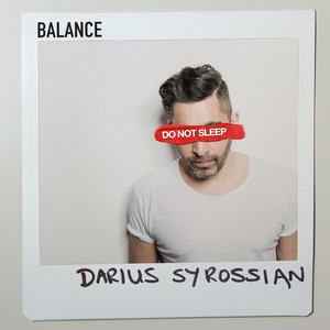 DARIUS SYROSSIAN/VARIOUS - Balance Presents Do Not Sleep (unmixed tracks)