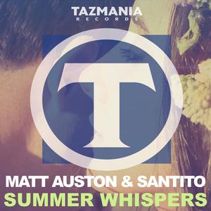 MATT AUSTON & SANTITO - Summer Whispers