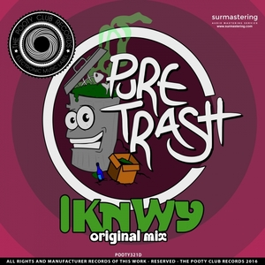 PURE TRASH - IKNWY