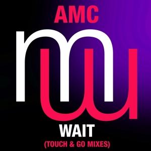 AMC - Wait