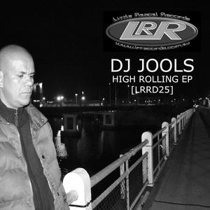 DJ JOOLS - High Rolling EP