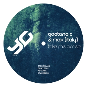 GAETANO C & MAX - Take Me Ass EP