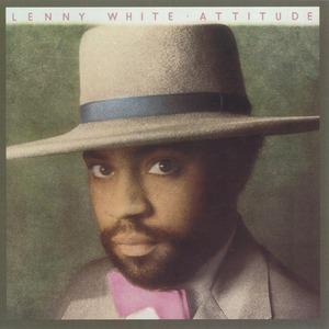 LENNY WHITE - Attitude
