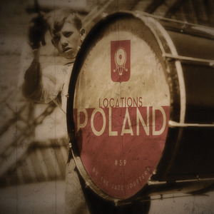 THE JAZZ JOUSTERS - Locations/Poland