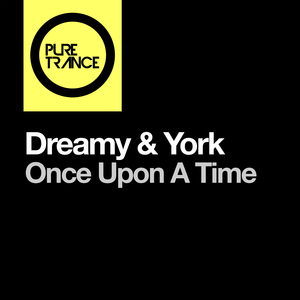 DREAMY & YORK - Once Upon A Time